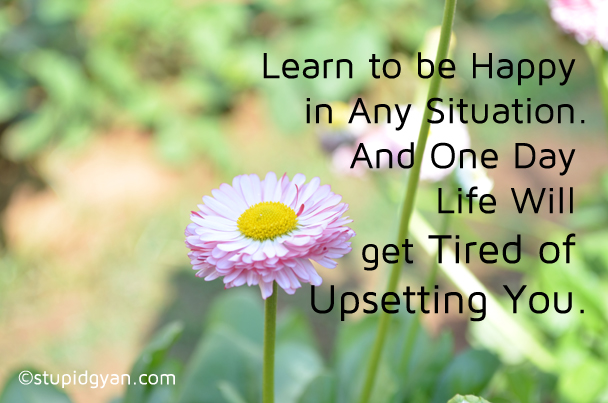 Lean to be happy in any situation