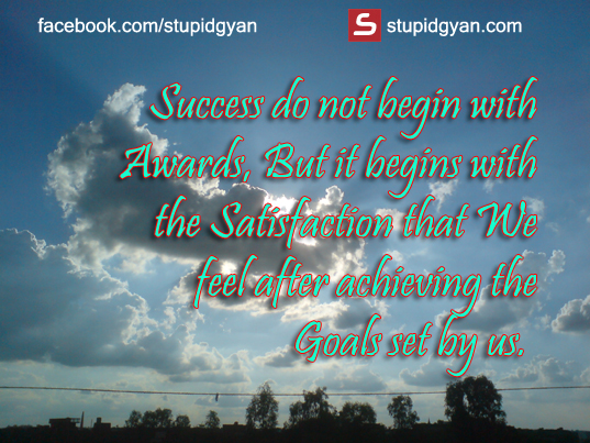 Success do not begin with awards | Motivational Quote